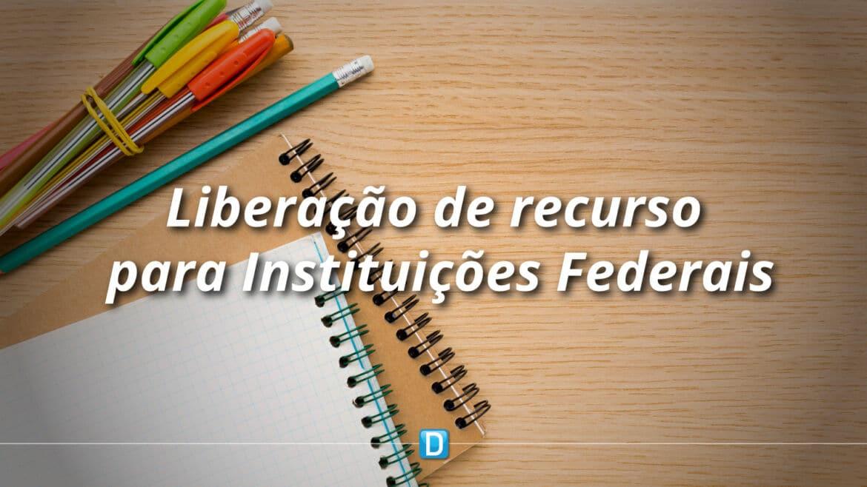 MEC destina R$ 260,1 milhões às instituições federais