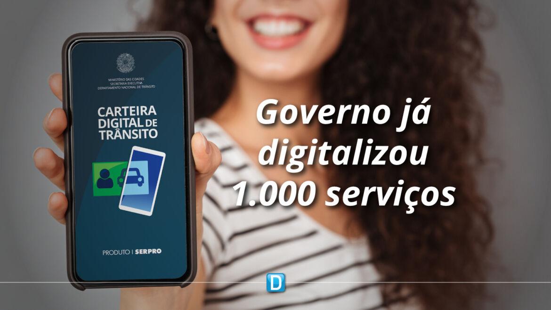 Governo atinge meta de 1.000 serviços digitalizados em menos de dois anos