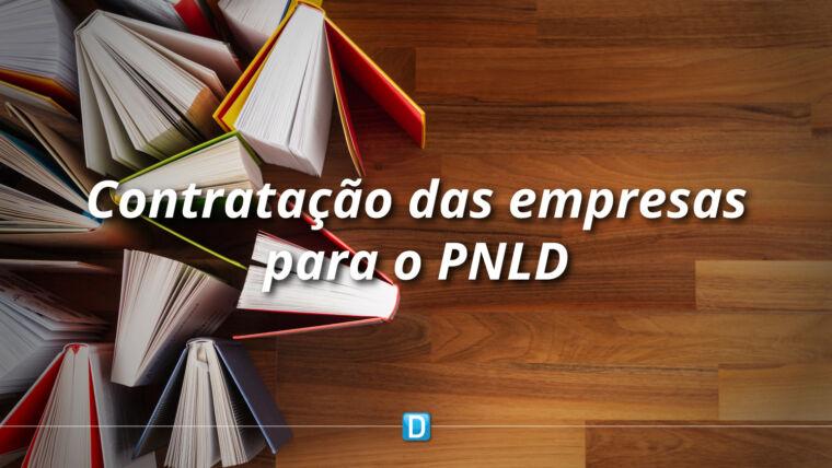 FNDE inicia processo de contratação das empresas fornecedoras do PNLD 2019