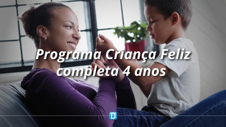 Criança Feliz completa quatro anos e leva promoção da cidadania e atendimento à primeira infância a patamares inéditos no Brasil
