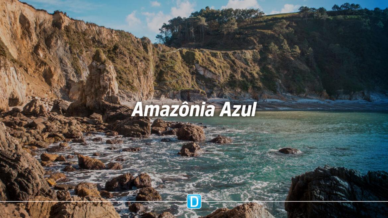 MDR organiza metodologia para aproveitamento econômico da Amazônia Azul