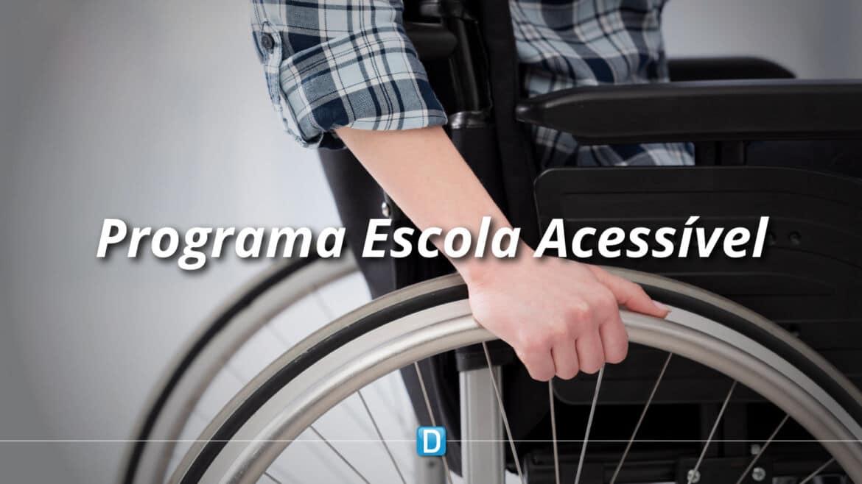 Adesão ao Programa Escola Acessível vai até 30 de novembro