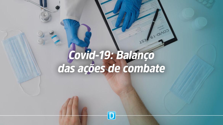 Saúde faz balanço das ações no combate à Covid-19