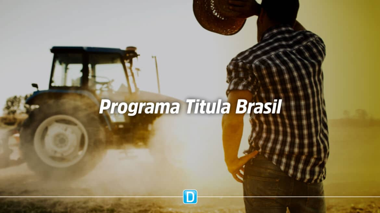 Mapa publica diretrizes do Programa Titula Brasil