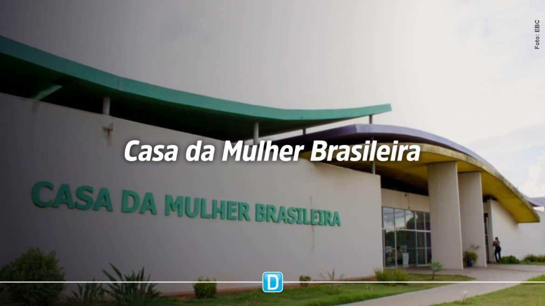 Quatro unidades da Casa da Mulher Brasileira receberão cerca de R$ 16,5 milhões