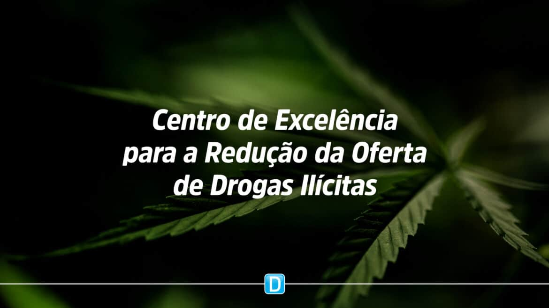 MJSP lança Centro de Excelência para a Redução da Oferta de Drogas Ilícitas no País