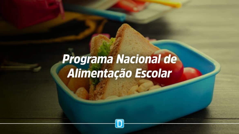 Entes federativos têm até 19 de março para prestação de contas do Programa Nacional de Alimentação Escolar