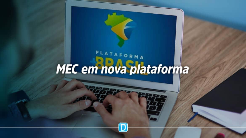 MEC passa a utilizar plataforma +Brasil para operacionalizar programas