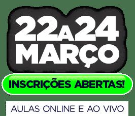 EVENTO AO VIVO 22 A 24 DE MARÇO