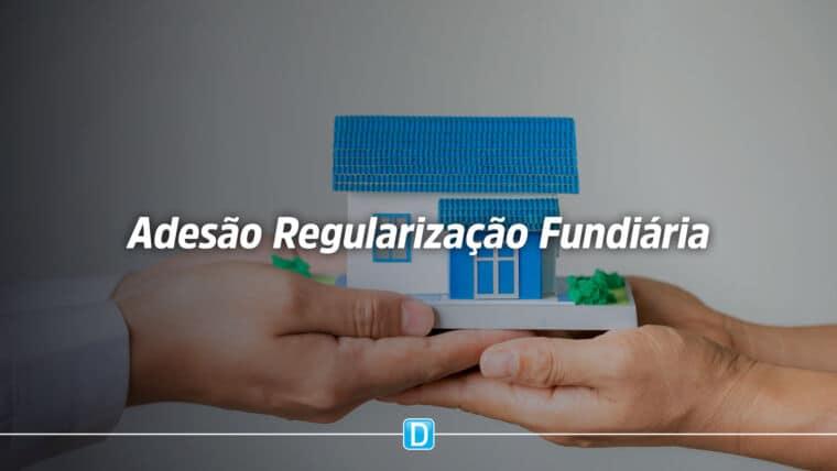 Municípios devem estar atentos à adesão do programa de regularização fundiária e melhoria habitacional