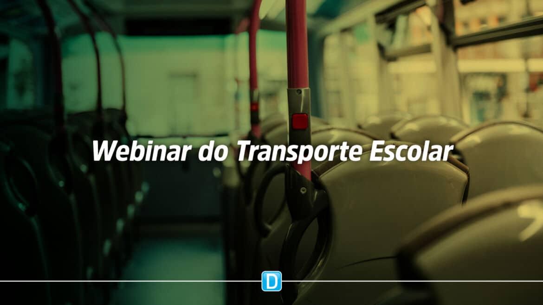 Webinar Sistema Eletrônico de Gestão do Transporte Escolar – SETE