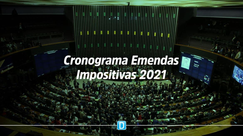Cronograma das Emendas Parlamentares Impositivas 2021