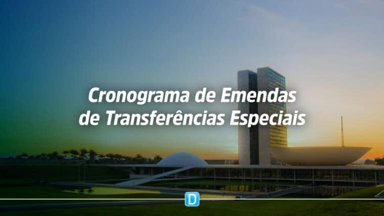 Novo Cronograma para Execução de Emendas Parlamentares na Modalidade Transferências Especiais