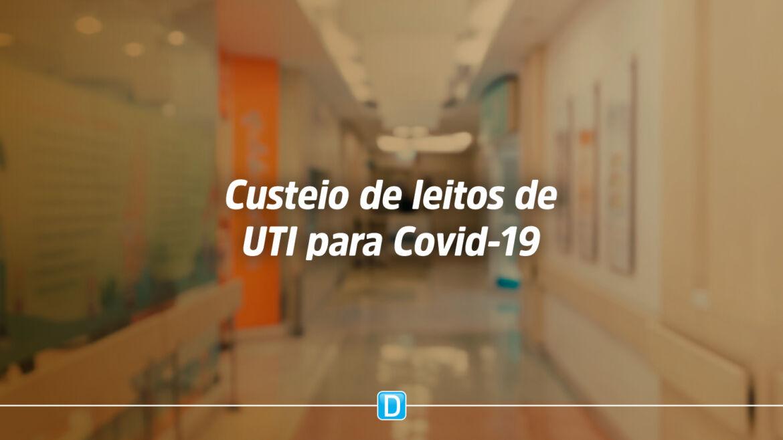 Municípios terão R$ 1 bi para custeio de leitos de UTI para Covid-19