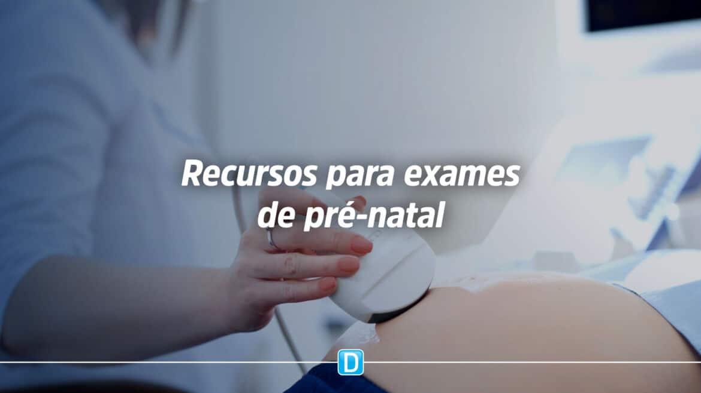 R$ 6,7 milhões são destinados para exames de pré-natal para mais de 4 mil municípios