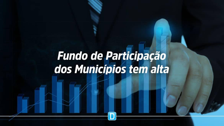 Primeiro Fundo de Participação dos Municípios de junho tem alta e valor supera R$ 5,6 bi