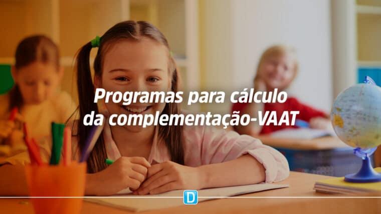 Definição dos programas de distribuição universal e das respectivas receitas consideradas no cálculo da complementação-VAAT