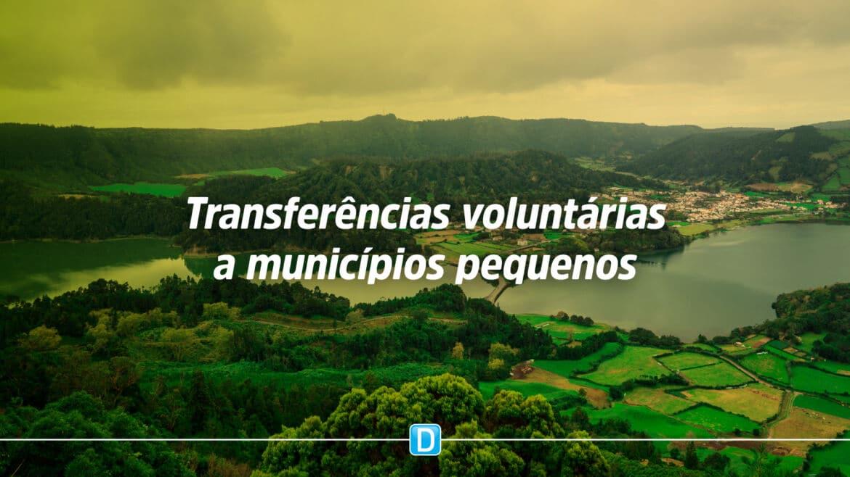 Promulgada garantia de transferências voluntárias a municípios com até 50 mil habitantes