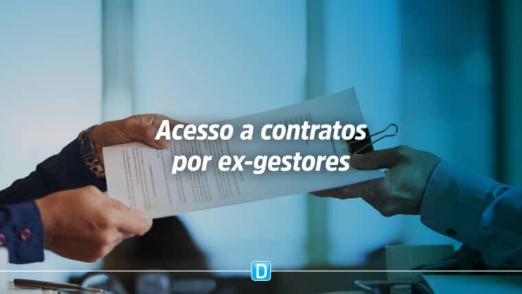 Comissão aprova acesso de ex-gestor público a contratos, para prestação de contas