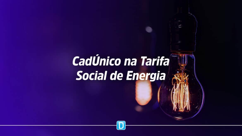 Aprovada inclusão de famílias do CadÚnico na Tarifa Social de Energia