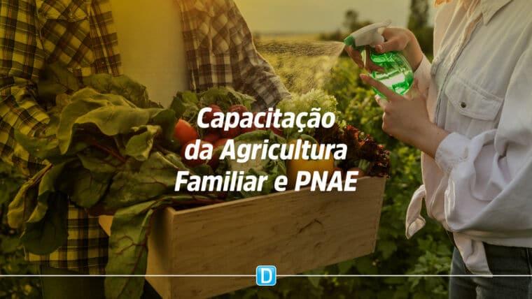 Oficina sobre agricultura familiar e alimentação escolar estão com inscrições abertas