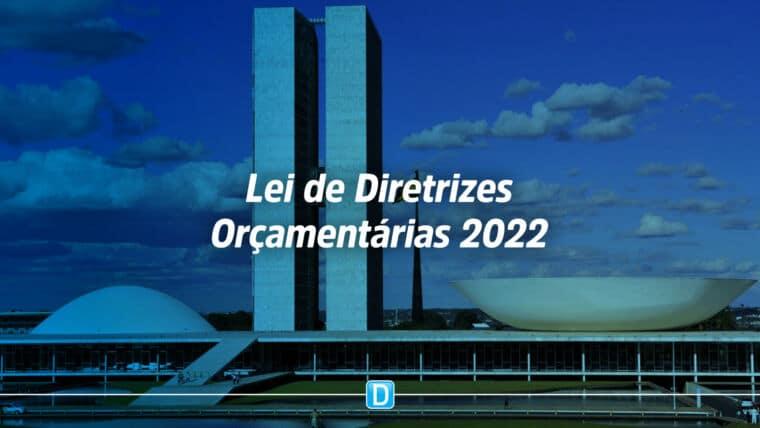 Comissão aprova LDO 2022 com prioridade para vacinas, creches, habitação e oncologia