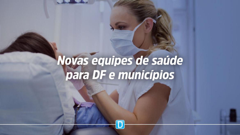 Portarias credenciam novas equipes de saúde de Municípios e do DF