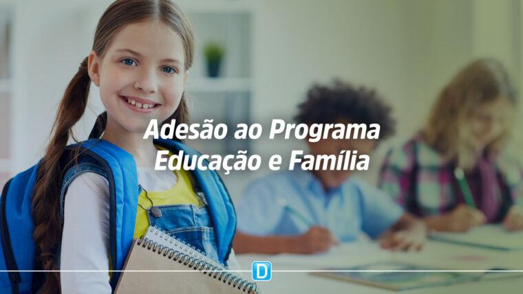 Secretarias de educação estaduais e municipais têm até 31 de agosto para aderir ao Programa Educação e Família