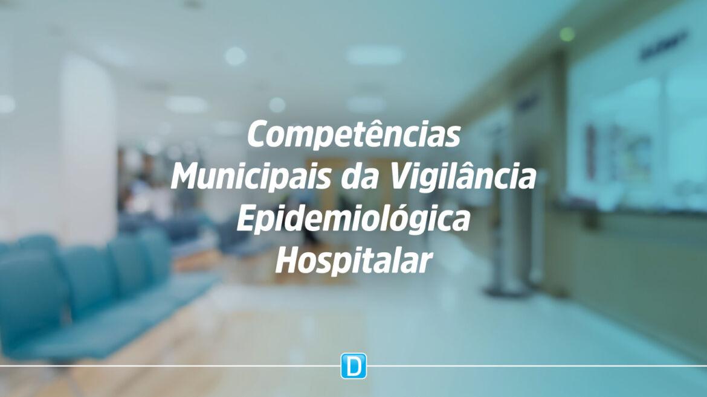 Publicações instituem Vigilância Epidemiológica Hospitalar e Rede Nacional de Vigilância Epidemiológica Hospitalar