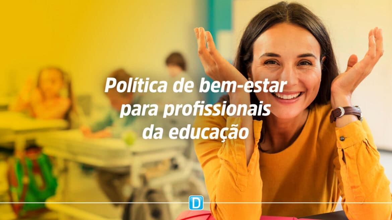 Câmara aprova projeto que cria política de bem-estar para profissionais da educação