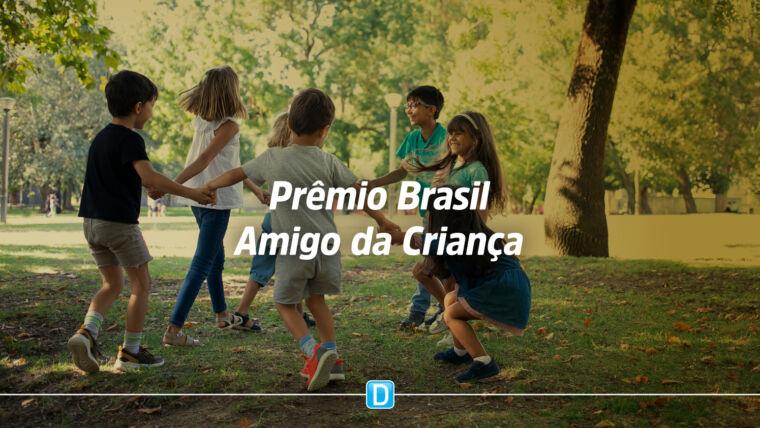 Ministério cria Prêmio Brasil Amigo da Criança