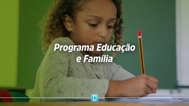 Ministério da Educação institui novo programa federal: Educação e Família