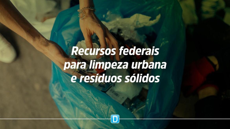 Municípios que implementarem o sistema de crédito de logística reversa para destinação de resíduos sólidos poderão ter prioridade no repasse de recursos federais