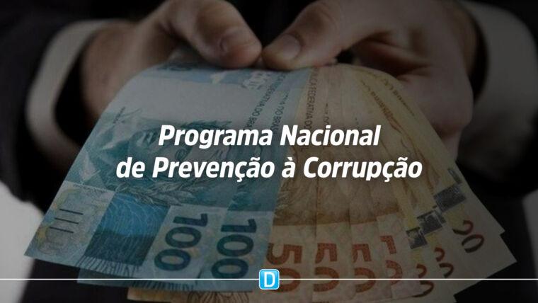 Gestores podem participar do Programa Nacional de Prevenção à Corrupção
