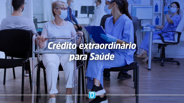 Medida Provisória abre crédito extraordinário R$ 9 bilhões para Saúde