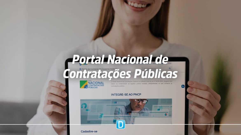 Governo Federal lança Portal Nacional de Contratações Públicas