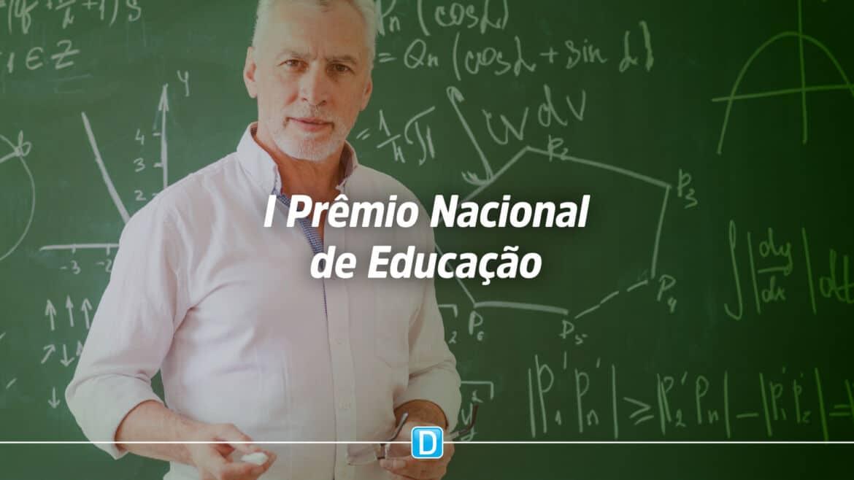 I Prêmio Nacional de Educação está com inscrições abertas