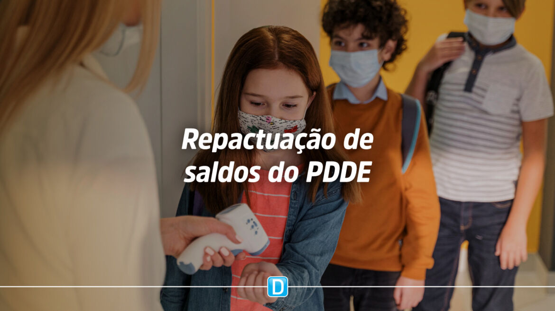 PDDE: FNDE e MEC permitem a repactuação de saldos do programa