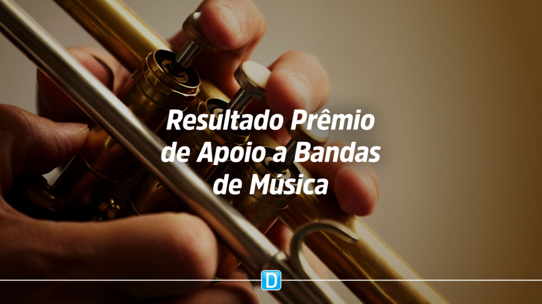 Funarte anuncia resultado do Prêmio de Apoio a Bandas de Música