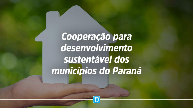 Paraná assina cooperação inédita para acelerar desenvolvimento sustentável dos municípios