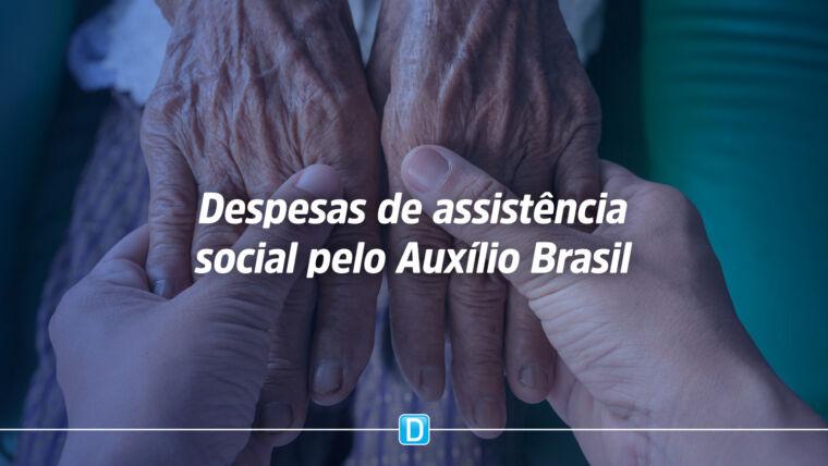 Aprovado uso do Auxílio Brasil para pagamento de despesas de assistência social