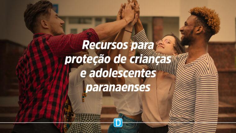 Estado do Paraná destina R$ 4 milhões aos municípios para proteção de crianças e adolescentes
